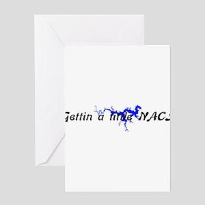 Gettin a lil NACI Greeting Card
