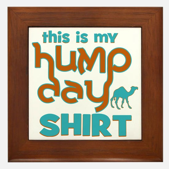 This is my Hump Day Framed Tile