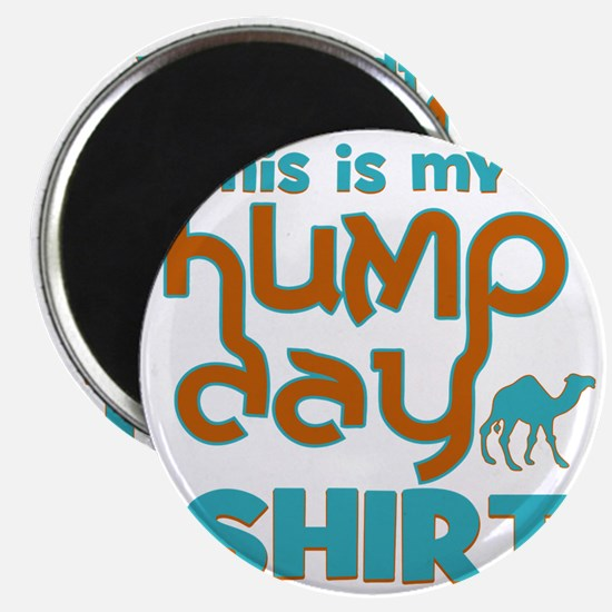 This is my Hump Day Magnet