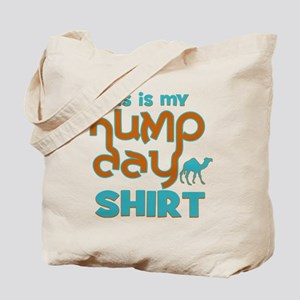 This is my Hump Day Tote Bag