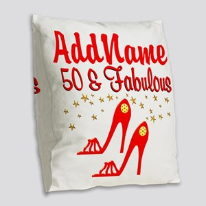 FANTASTIC 50TH Burlap Throw Pillow