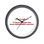 Blame others? Management Pote Wall Clock