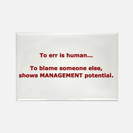 Blame others? Management Pote Rectangle Magnet