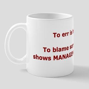 Blame others? Management Pote Mug