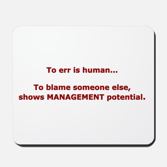 Blame others? Management Pote Mousepad