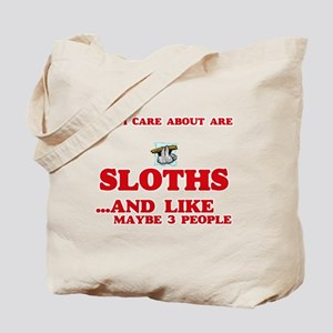 All I care about are Sloths Tote Bag