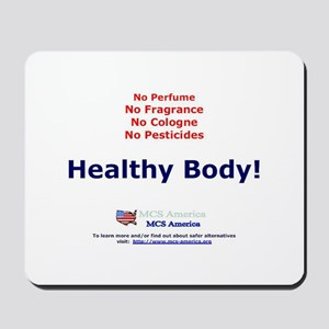 Healthy Body Mousepad