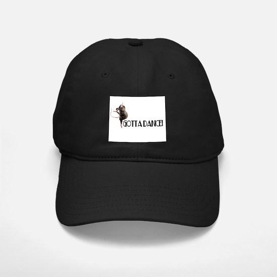 Gotta Dance! Baseball Hat