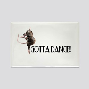 Gotta Dance! Rectangle Magnet