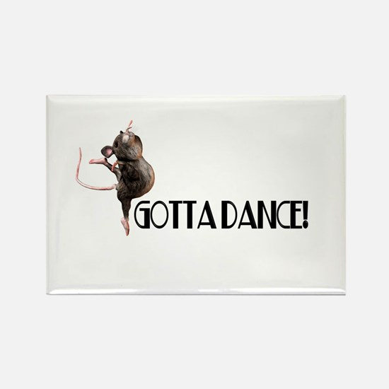 Gotta Dance! Rectangle Magnet