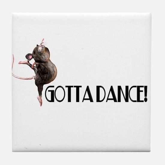 Gotta Dance! Tile Coaster