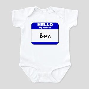 hello my name is ben  Infant Bodysuit