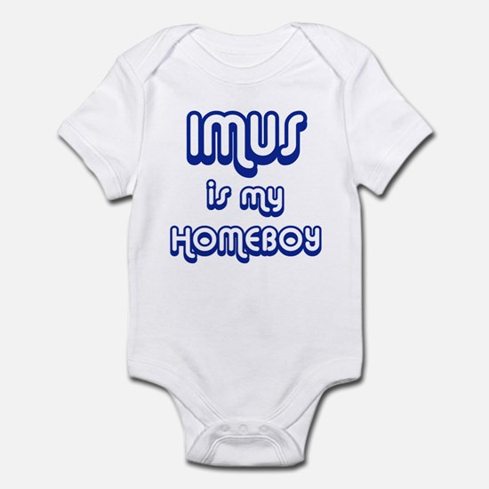 Imus Is My Homeboy Infant Bodysuit