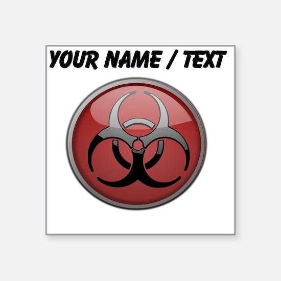 Custom Biohazard Symbol Sticker
