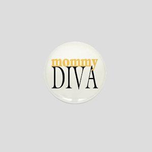 Mommy Diva Mini Button