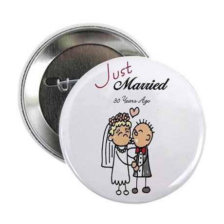 """Just Married 30 years ago 2.25"""" Button (10 pack)"""