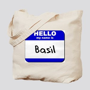 hello my name is basil Tote Bag