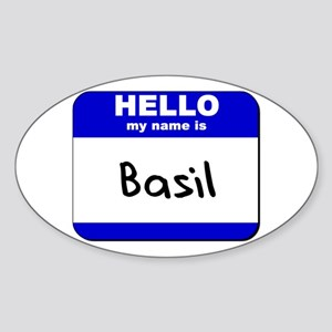 hello my name is basil Oval Sticker