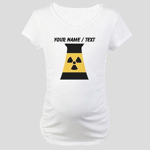 Custom Nuclear Smokestack Maternity T-Shirt