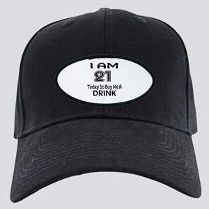 21 Today So Buy Me A Drink Black Cap with Patch