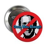 Once Was Enough Button (100 pk)