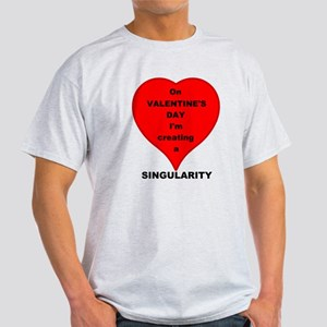 Valentines Day Singularity T-Shirt
