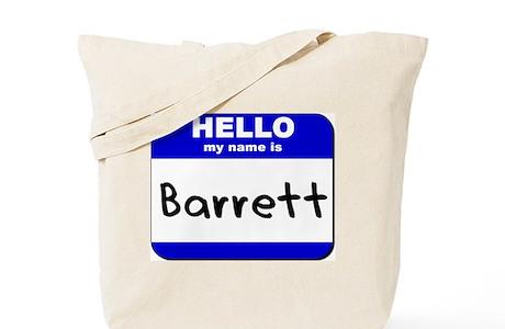 Hello My Name Is Barrett Tote Bag