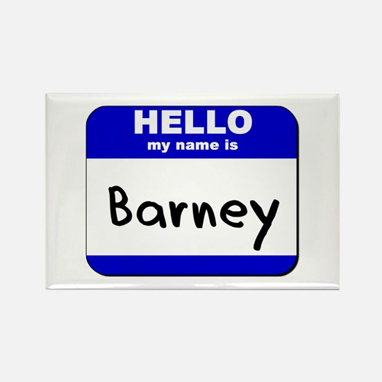 hello my name is barney Rectangle Magnet