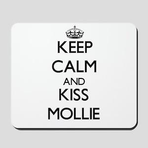 Keep Calm and kiss Mollie Mousepad