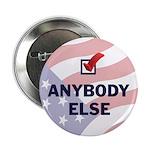 Anybody Else Button (10 pk)