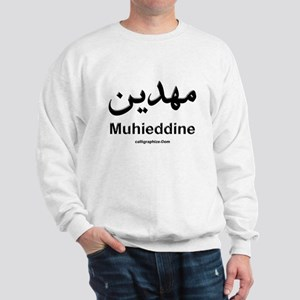 Muhieddine Arabic Calligraphy Sweatshirt