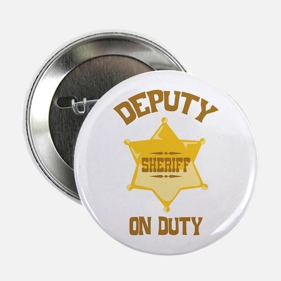 """Deputy Sheriff On Duty 2.25"""" Button"""