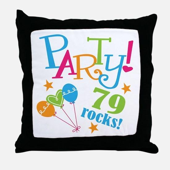79th Birthday Party Throw Pillow