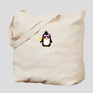 Coolest Girls Birthday in AUGUST Tote Bag