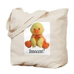 Innocent? Ducky Tote Bag