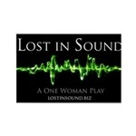 Lost in Sound: A One Woman Play Magnets
