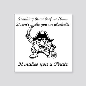"pirate rum Square Sticker 3"" x 3"""