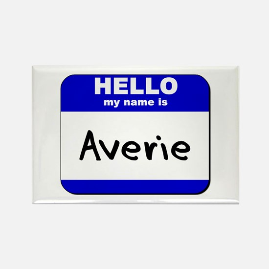 hello my name is averie Rectangle Magnet