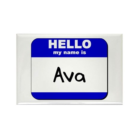 hello my name is ava Rectangle Magnet