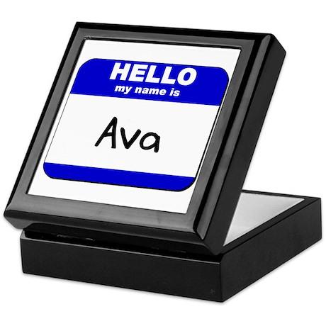 hello my name is ava Keepsake Box