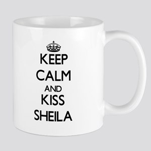 Keep Calm and kiss Sheila Mugs