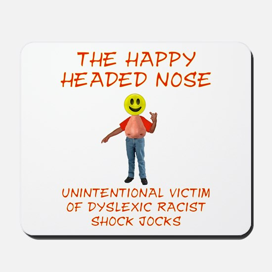 Happy Headed Nose Mousepad