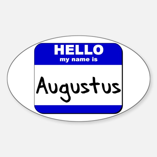 hello my name is augustus Oval Decal