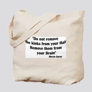 Do not remove the kinks from Tote Bag