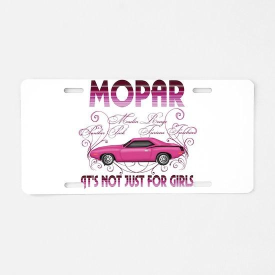 Mopar - Its not just for girls Aluminum License Pl