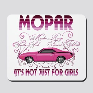 Mopar - Its not just for girls Mousepad
