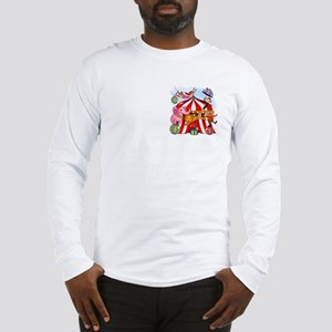 The Circus is in Town Long Sleeve T-Shirt