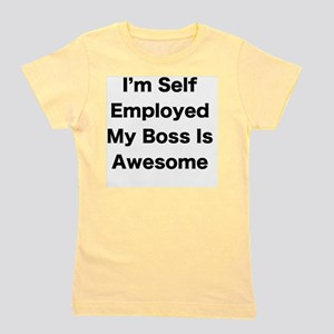 Im Self Employed My Boss Is Awesome LRG Girl's Tee