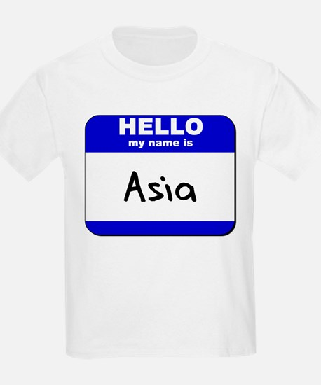 Hello My Name Is Asia T Shirt
