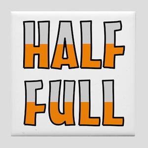 HALF FULL Tile Coaster